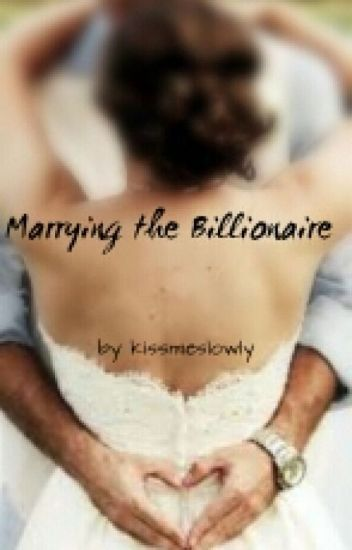 Marrying the Billionaire #ShirleyLoveStory