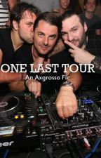 One Last Tour - SHM || Axgrosso by BeyondTheStob