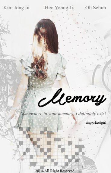 Memory [Sehun Fanfiction] [Hiatus]