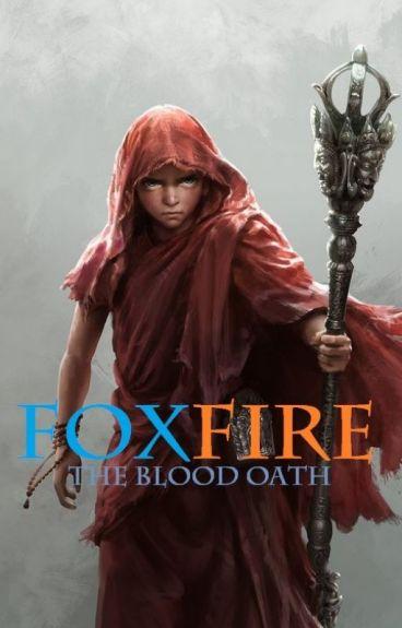 Foxfire (The Blood Oath)