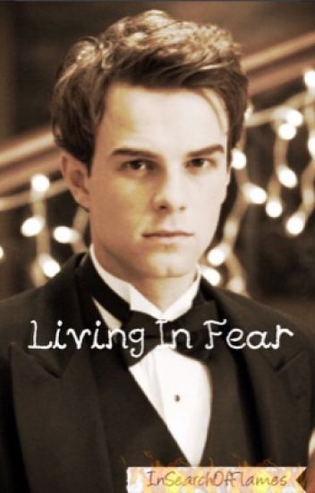 Living In Fear (Kol Mikaelson Love Story)