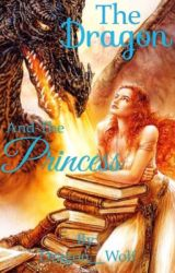 The Dragon and the Princess by Dragon__Wolf
