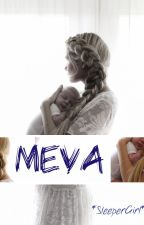MEVA by sleepergirl