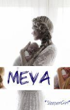 MEVA by sleepergirl