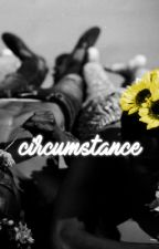 circumstance.   ca au by -sweeter