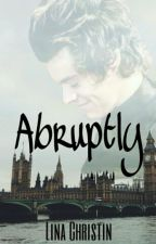 Abruptly ➳ Harry Styles by LinaChristin