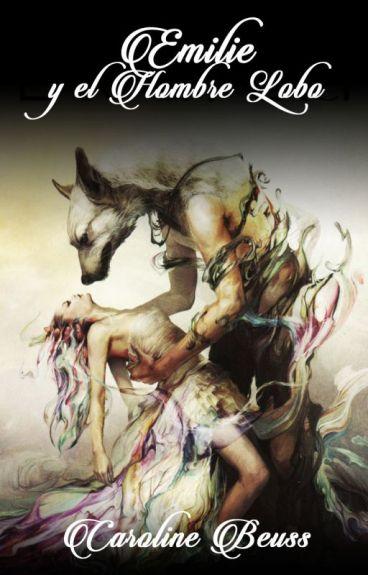 Emilie y el Hombre Lobo