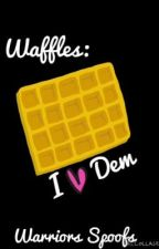 Waffles: I ❤ dem. (Warrior Cats Spoofs) OLD! by cloudstardotcom