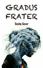 Gradus Frater by SevimSever