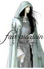 fair assassin by alice_cardoza