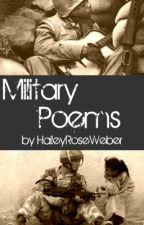 Military Poems by HaileyRoseWebber