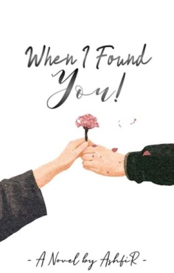 When I Found You!