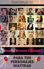 Modelos, actrices y actores para tus personajes wattpad. by PiaAranibarGonzalez