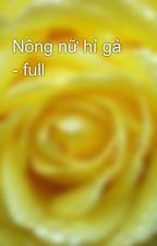 Nông nữ hỉ gả - full by yellow072009