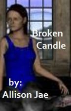 The Sadian Chronicles: Book One: Broken Candle by Spark187