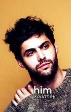 Him | lashton | ✓ by biluke