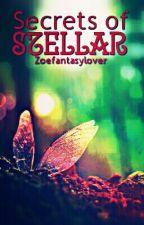 Secrets of Stellar by zoefantasylover