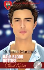 HALF-BLOOD HOTTIES BOOK 1: CLOUD KAISER by MellicentMartinez