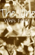 The One Who's Falling || Mui fanfic by SakuraGakuinAndStuff