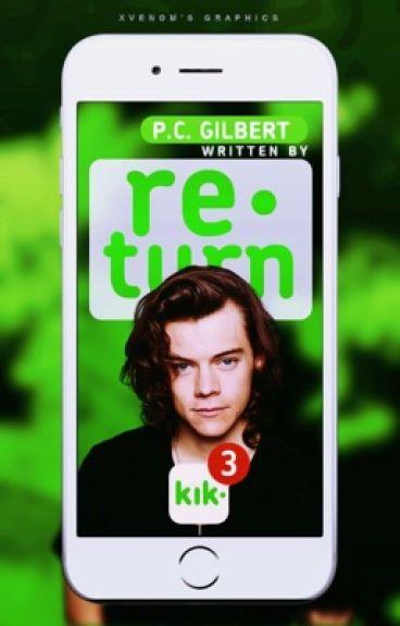 Return ✉ Kik sequel
