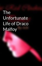 The Unfortunate Life of Draco Malfoy by aspentree