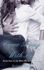 Come Away With me 1.0 by IasminSantos2