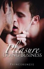 Pleasure Doing Business by PrinceKenzie