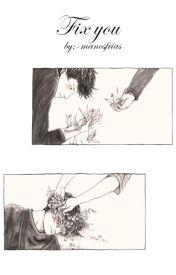 Fix you. by -manosfrias
