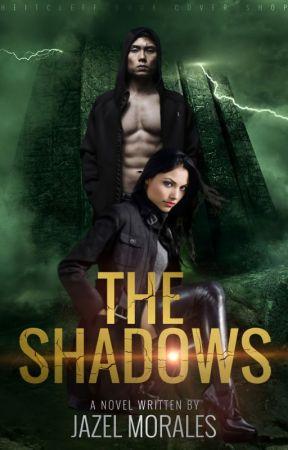 The Shadows | ✔ by lezaj29