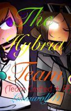 The Hybrid Team by Lunawolf41