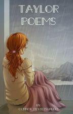 Taylor Poems by Connor_DevilishAngel
