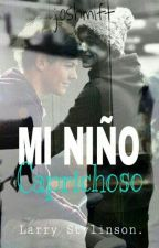 Mi Niño Caprichoso(Larry Stylinson Hot-romantic) by joshmift