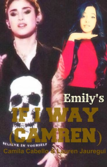 IF I WAY (Camren) Español