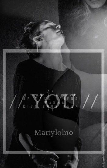 You (Matty Healy)