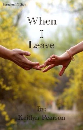 When I Leave by cali_girl_2001