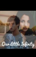 Our Little Infinity by haley___12