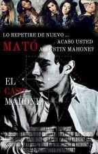 El Caso Mahone (Camren)(Editando) by Valexandra22