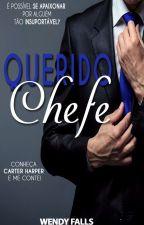 Querido Chefe (Degustação) by wendyfalls