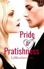 Pride and Pratishness by LilMissSarcastic