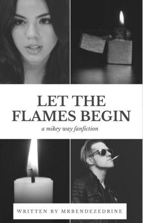 Let The Flames Begin ✓ | Mikey Way by MrBendezedrine