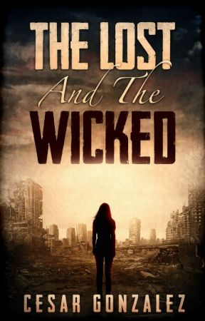 The Lost And The Wicked by CesarAnthony