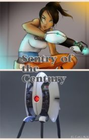 Portal Fanfic: Sentry of the Century by calishoujo123