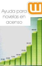 Ayuda para novelas en ascenso by Disney_f323