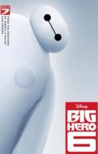 Big hero 6 fanfiction / bh6 fanfic by disenyfanfictions_