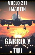 Never say goodbye (Martin Garrix y tu) |TERMINADA| by ghostwritter99