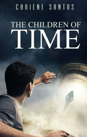 The Children of Time (The Wattys Winner in Portuguese) by ChaieneS
