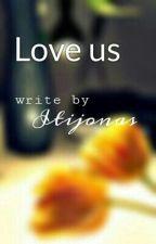 Love us by itijonas