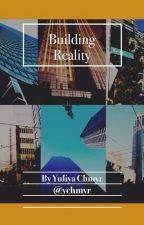 Building Reality by ychmyr