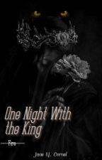 One Night with the King - New Adult by HowlingJane