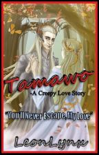 Tamawo (Book 1 Completed) by LeonLynx